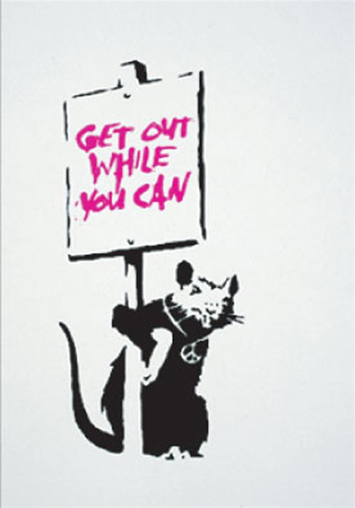 Banksy's 'Get Out While You Can'